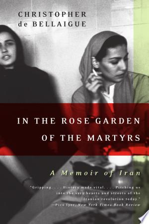 Download In the Rose Garden of the Martyrs Free Books - Read Books
