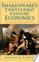 Shakespeare S Twenty First Century Economics