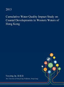 Cumulative Water Quality Impact Study on Coastal Developments in Western Waters of Hong Kong