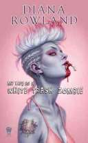 My Life as a White Trash Zombie Book