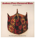 Andean Four-Cornered Hats, Ancient Volumes