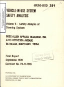 Vehicle-in-use System Safety Analysis. Volume V: Safety Analysis of Steering System. Final Report