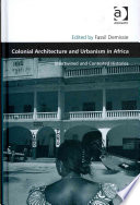 Colonial Architecture and Urbanism in Africa