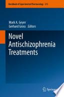 Novel Antischizophrenia Treatments Book