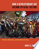 How a Revolutionary Art Became Official Culture Book