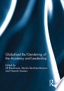 Globalised re/gendering of the academy and leadership