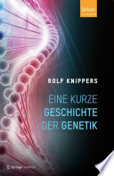 Eine kurze Geschichte der Genetik
