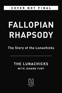Fallopian Rhapsody