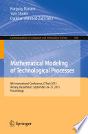 Mathematical Modeling Of Technological Processes Book PDF