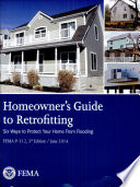 Homeowner s Guide to Retrofitting  Six Ways to Protect Your Home from Flooding Book