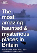 Most Haunted and Mysterious Places in Britain