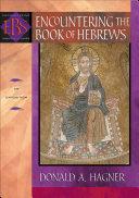 Encountering the Book of Hebrews (Encountering Biblical Studies) Pdf/ePub eBook