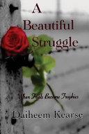 A Beautiful Struggle Book