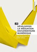Pdf Développer la médiation documentaire numérique Telecharger