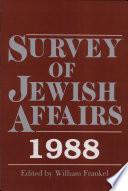 Survey Of Jewish Affairs 1988
