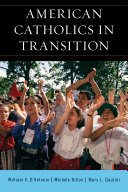 American Catholics in transition: persisting and changing