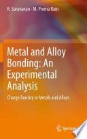 Metal and Alloy Bonding   An Experimental Analysis