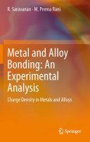 Metal and Alloy Bonding   An Experimental Analysis