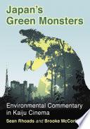 Japan S Green Monsters