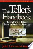The Teller's Handbook : Everything a Teller Needs to Know to Succeed