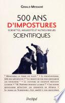 500 ans de mystifications scientifiques