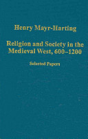 Religion and Society in the Medieval West  600 1200
