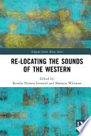 Re Locating the Sounds of the Western