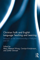 Christian Faith and English Language Teaching and Learning