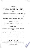 Reason And Faith Or Philosophical Absurdities And The Necessity Of Revelation By One Of The Sons Of Abraham