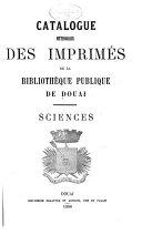 Catalogue méthodique des imprimés de la Bibliothèque publique de Douai