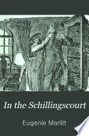 In the Schillingscourt