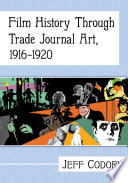 Film History Through Trade Journal Art, 1916-1920