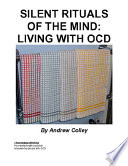 Silent Rituals Of The Mind Living With Ocd Book PDF