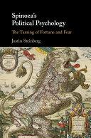 Spinoza s Political Psychology