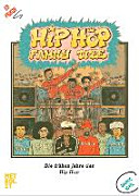 Hip hop family tree : die frühen Jahre des Hip Hop
