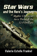 Star Wars and the Hero s Journey