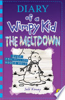 Diary of a Wimpy Kid  The Meltdown  Book 13  Book
