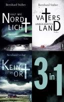 Die Arne-Eriksen-Trilogie: Vaters unbekanntes Land - Kalt wie Nordlicht - Kein guter Ort