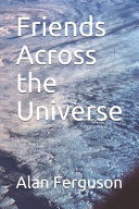 Friends Across the Universe ebook