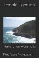 Haiti S Underwater City Book PDF