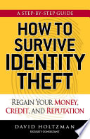How to Survive Identity Theft