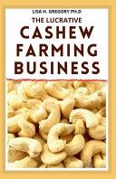 The Lucrative Cashew Farming Business