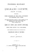 Pioneer history of Orleans County, New York; containing some account of the civil divisions of Western New York Pdf/ePub eBook