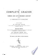 The Complete Grazier and Farmers  and Cattle breeders  Assistant