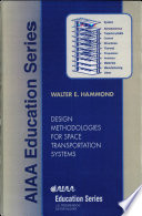 Design Methodologies for Space Transportation Systems Book
