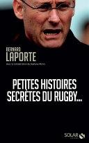 Petites histoires secrètes du rugby