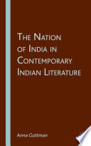 The Nation of India in Contemporary Indian Literature