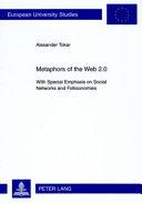 Metaphors of the Web 2 0