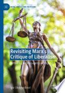 Revisiting Marx   s Critique of Liberalism