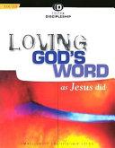 Loving God's Word as Jesus Did